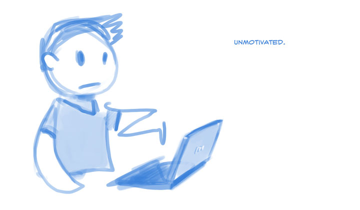 Unmotivated