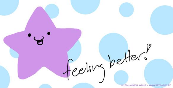 Feeling better!