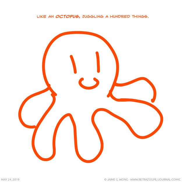Like an octopus