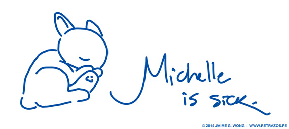 Michelle is sick