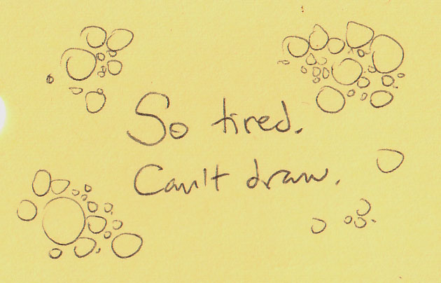So tired, can't draw