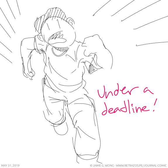 Under a deadline